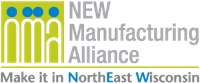 NEW Manufacturing Alliance Make it in NorthEast Wisconsin
